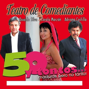 """50 y tontos"": la hilarante comedia  que llega a Mori Casino Viña del Mar"