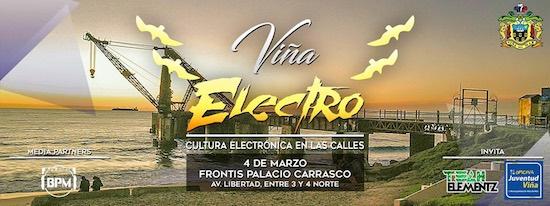 """""""VIÑA ELECTRO"""" REUNIRÁ A RECONOCIDOS ARTISTAS DE LA MÚSICA ELECTRÓNICA REGIONAL"""