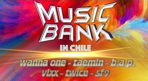 [VIDEOS] Music Bank Chile 2018
