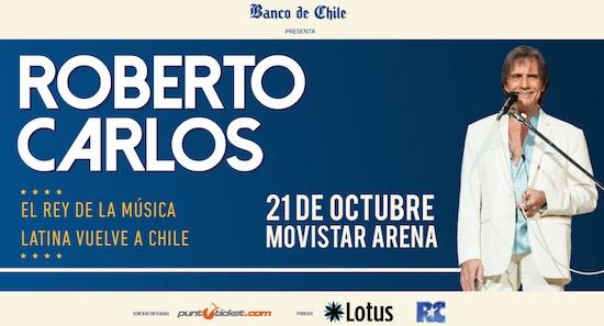 ROBERTO CARLOS  'El Rey de la Música Latina' regresa a Chile