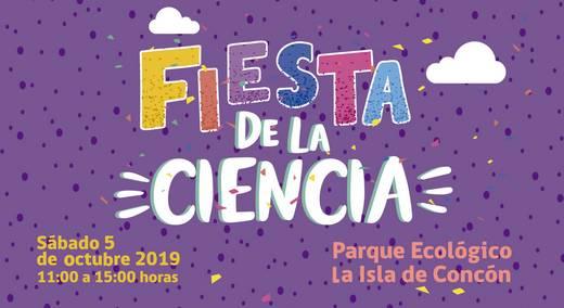 Este 05 de octubre se celebrará la Fiesta de la Ciencia en el Parque Ecológico La Isla de Concón
